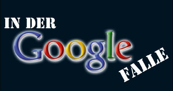 In_der_Google-Falle